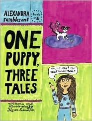 One Puppy, Three Tales: Alexander Rambles On!  by  Karen Salmonsohn