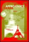 Approximate Desire (New Issues Press Poetry Series) (New Issues Press Poetry Series)  by  Russell Thorburn