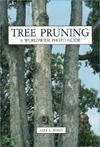 Tree Pruning: A Worldwide Photo Guide Alex L. Shigo
