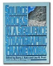 Source Rocks in a Sequence Stratigraphic Framework  by  Barry Jay Katz