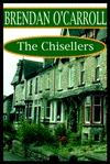 The Chisellers  by  Brendan OCarroll