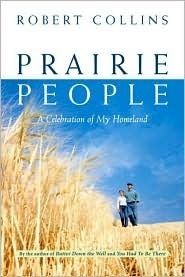 Prairie People Robert Collins
