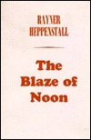 The Blaze of Noon  by  Rayner Heppenstall