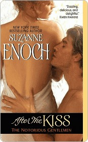 After the Kiss (Notorious Gentlemen, #1) Suzanne Enoch