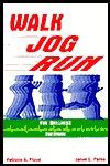 Walk, Jog, Run for Wellness Everyone Patricia A. Floyd