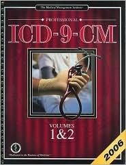 Professional ICD-9-CM 2006 Vols 1&2:  by  MMI