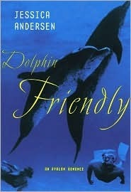 Dolphin Friendly Jessica Andersen