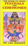 The Gods of the Hindus Om Lata Bahadur