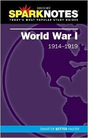 World War I (SparkNotes History Note) SparkNotes