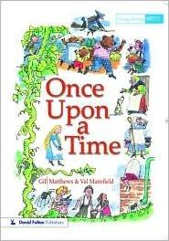 Once Upon a Time  by  Gill Matthews