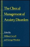 The Clinical Management of Anxiety Disorders  by  William Coryell