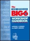 The New Improved Big6 Workshop Handbook  by  Michael Eisenberg