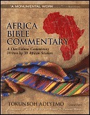 Africa Bible Commentary Word Alive Edition: A One-Volume Commentary Written 70 African Scholars by Tokunboh Adeyemo