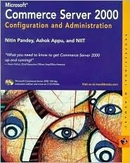 Microsoft Commerce Server 2000 Configuration and Administration [With CDROM] Sridhar Reddy