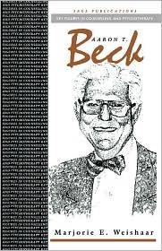 Aaron T Beck  by  Marjorie Weishaar
