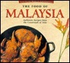 Food of Malaysia  by  Wendy Hutton
