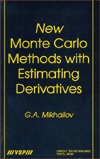 New Monte Carlo Methods with Estimating Derivatives  by  G.A. Mikhailov