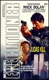 Judas Kill  (Mack Bolan The Executioner, #244)  by  Rich Rainey