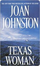 Texas Woman Texas Woman Joan Johnston