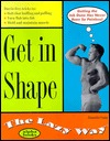 Get in Shape the Lazy Way  by  Annette Cain