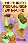 The Buried Treasures of Maine  by  C.J. Stevens