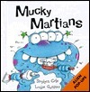 Mucky Martians  by  Stephen Cole