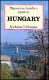 Hungary: A Travellers Guide  by  Nicholas T. Parsons