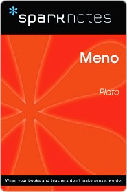 Meno (SparkNotes Philosophy Guide)  by  SparkNotes
