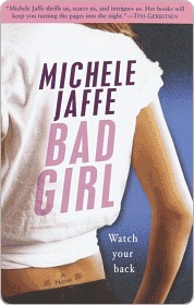 Bad Girl Bad Girl Bad Girl  by  Michele Jaffe