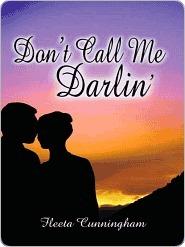 Dont Call Me Darlin [Santa Rita Book 1] Fleeta Cunningham