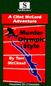 Murder Olympic Style: A Clint McCord Adventure  by  Tom McCloud
