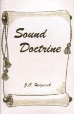 Sound Doctrine  by  J.C. Hedgecock