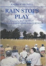 Rain Stops Play: Cricketing Climates  by  Andrew Hignell