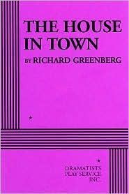 The House in Town Richard Greenberg