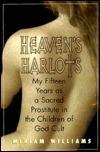 Heavens Harlots  by  Miriam Williams