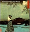 Prints of the Floating World: Japanese Woodcuts from the Fitzwilliam Museum, Cabridge Craig Hartley
