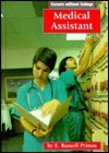 Medical Assistant  by  E. Russell Primm III