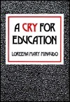 A Cry for Education  by  Loreena Mary Minaudo