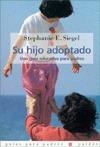 Su Hijo Adoptado  by  Stephanie E. Siegel