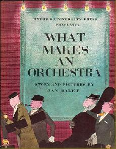 What Makes an Orchestra Jan Balet