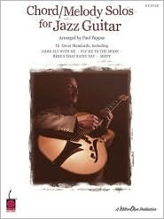 Chord/Melody Solos for Jazz Guitar Paul Pappas