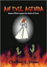 An Evil Agenda  by  Charlotte L. Pound