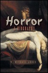 Horror: A Biography  by  E. Michael Jones