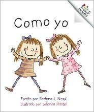 Como Yo = Just Like Me Barbara J. Neasi
