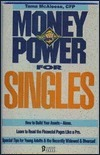 Money Power for Singles: The Best and Worst Mutal Funds for Singles  by  Tama McAleese