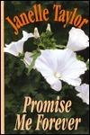 Promise Me Forever Janelle Taylor