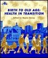 Birth to Old Age  by  Basiro Davey