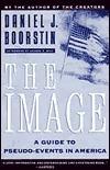 The Image Daniel J. Boorstin