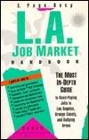 L.A. Job Market Handbook Erik Bucy