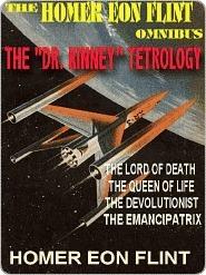 The Homer Eon Flint SF Omnibus--All 4 of the Classic Dr. Kinney Novels  by  Homer Eon Flint